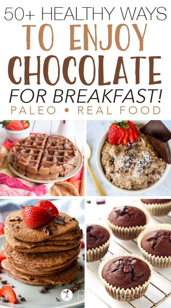 Ever feel guilty indulging in chocolate for breakfast? No need! I've got over 50 healthy ways to enjoy chocolate for breakfast – completely grain-free, and refined sugar-free, too! So go ahead… dig in. #paleo #glutenfree #grainfree #dairyfree #realfood #chocolate #dessertforbreakfast