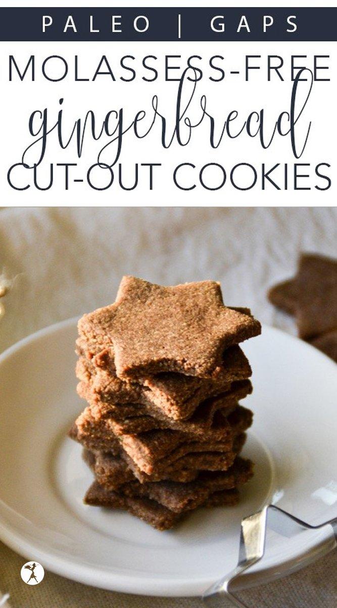 Paleo & GAPS Molasses-Free Gingerbread Cutout Cookies #gingerbread #paleo #gapsdiet #cookies #refinedsugarfree #dairyfree #christmas #hanukkah #glutenfree #realfood