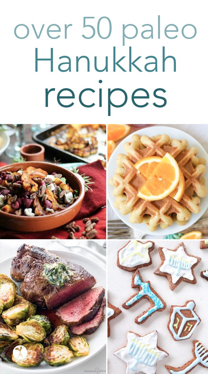 All you need for a paleo Hanukkah - over 50 recipes! #paleo #hanukkah #kosher #holydays #festivaloflights #realfood #glutenfree #dairyfree