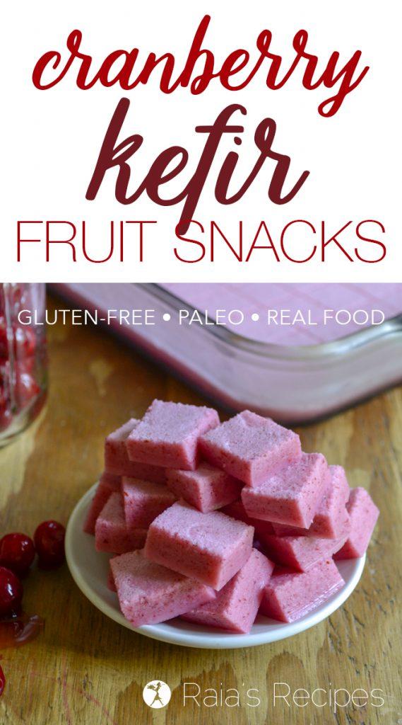 Tart and tasty Cranberry Kefir Fruit Snacks - paleo, real-food