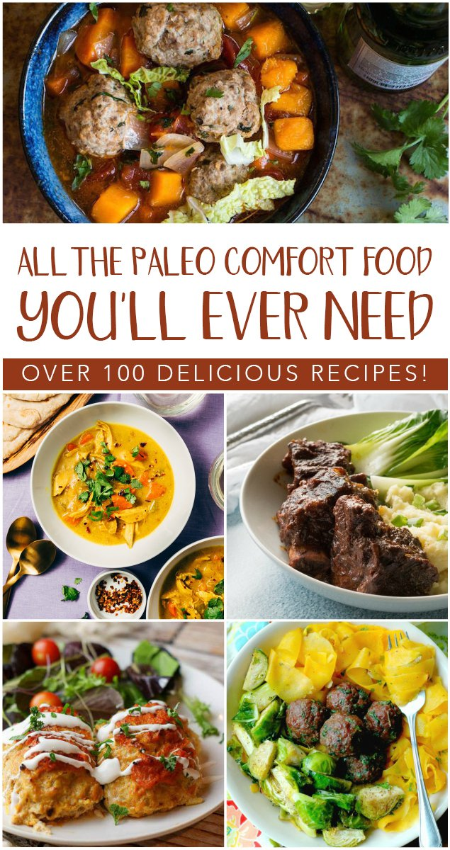 Craving a roast? pasta? a nice comforting casserole? How about a hearty stew or some seafood? All the paleo comfort food you'll ever need is contained here, my friends! #paleo #comfortfood #grainfree #dairyfree #realfood #glutenfree #recipe #beef #chicken #seafood #instantpot