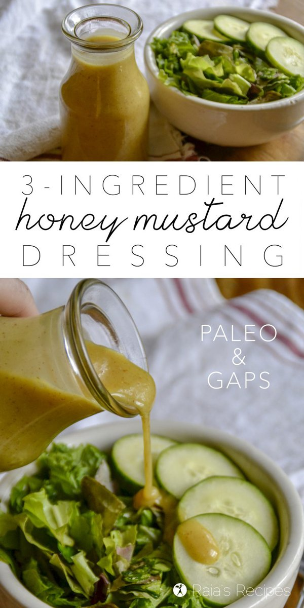 Spice up your salad life with this easy and healthy 3-Ingredient Honey Mustard Dressing! It's completely free of gluten and sugar, making it a wonderful alternative to those over-stuffed store-bought versions. #dressing #honey #mustard #easy #glutenfree #paleo #dairyfree #gapsdiet #realfood