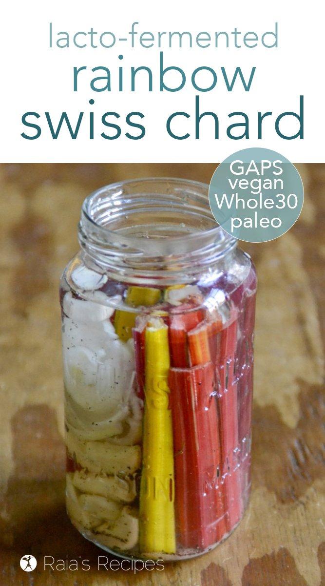 Lacto-Fermented Rainbow Chard #chard #paleo #vegan #gapsdiet #whole30 #ferementedfood #glutenfree