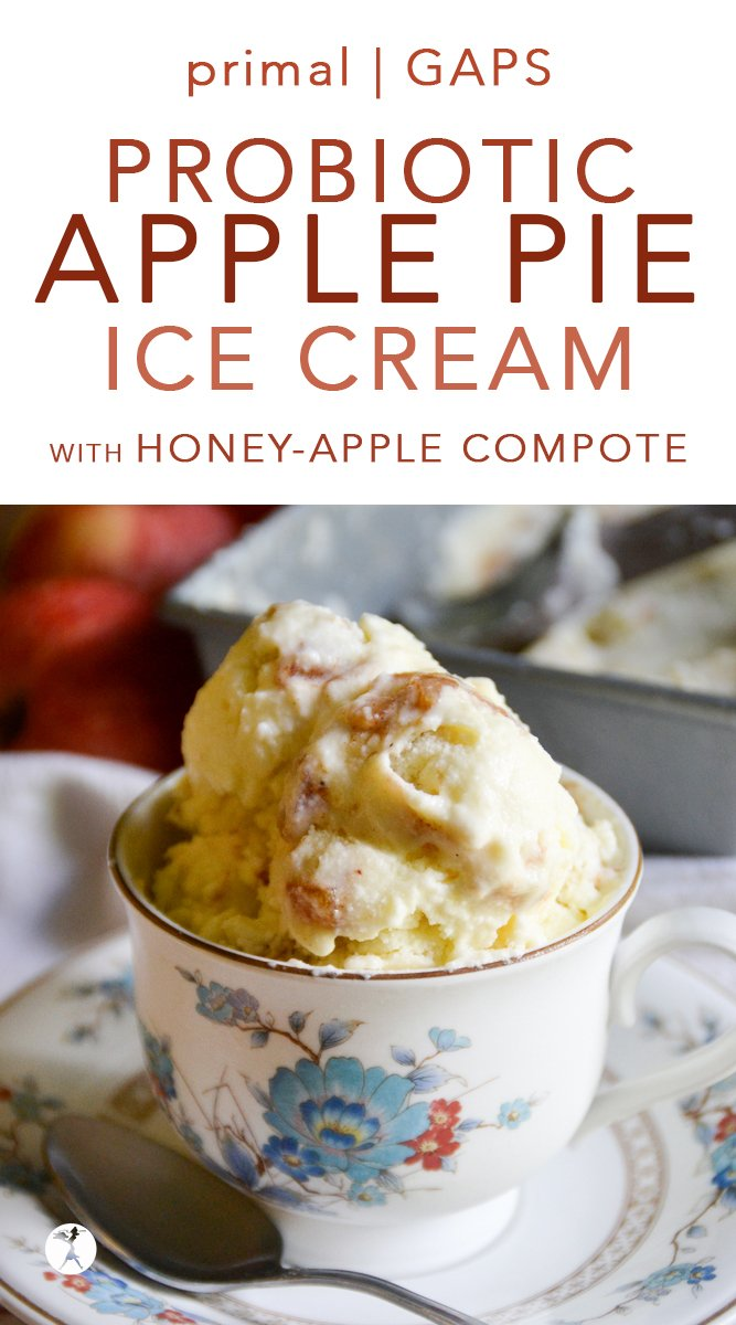 Probiotic Apple Pie Ice Cream with Honey-Apple Compote  #probiotic #apple #applepie #icecream #primal #gapsdiet #healthy #fall