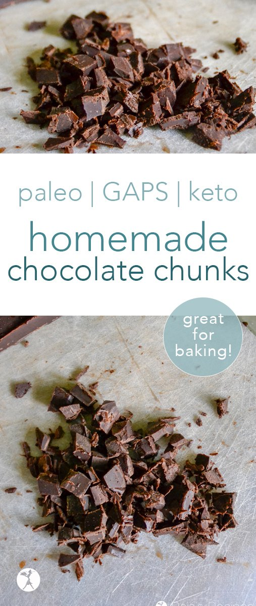 These easy, dairy-free homemade honey-sweetened chocolate chunks are just what you need to replace conventional chocolate chips! Paleo and GAPS diet friendly, with a keto option! #chocolate #paleo #gapsdiet #glutenfree #lowcarb #keto #baking #chocolatechips