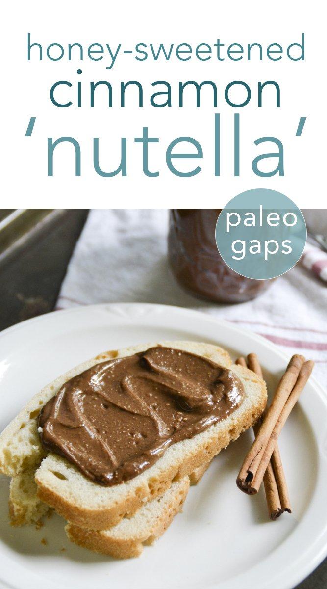 honey-sweetened cinnamon nutella #paleo #gapsdiet #condiments #homemade #cinnamon #nutella #refinedsugarfree #realfood