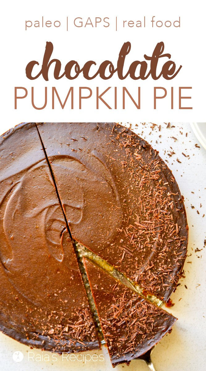 Grain-Free Chocolate Pumpkin Pie #paleo #gapsdiet #grainfree #dairyfree #realfood #pumpkin #chocolate #pumpkinpie