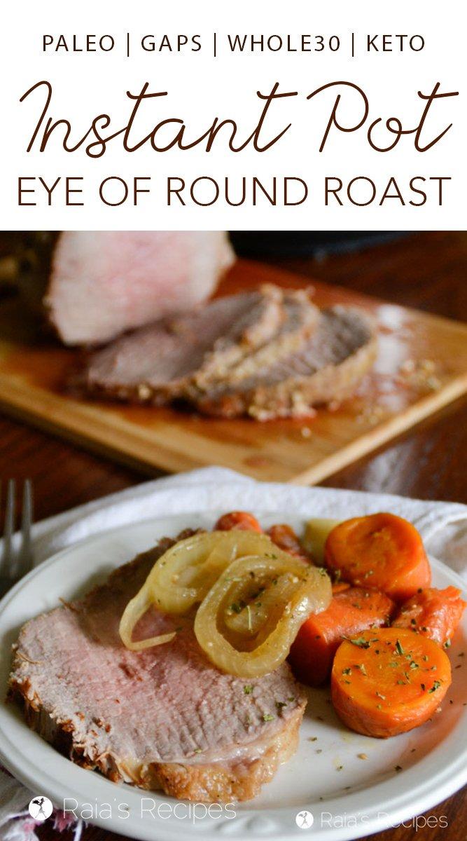 Instant Pot Eye of Round Roast