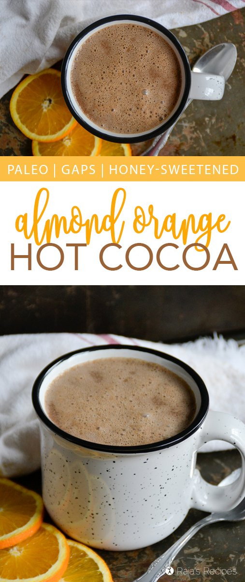 This Almond Orange Hot Cocoa is a delicious and nourishing twist on a classic winter drink. Made with almond milk and sweetened with honey, it's a healthy and warming treat. #paleo #glutenfree #realfood #almond #orange #dairyfree #hotchocolate #hotcocoa #chocolate #nourishing #drinks #dessert