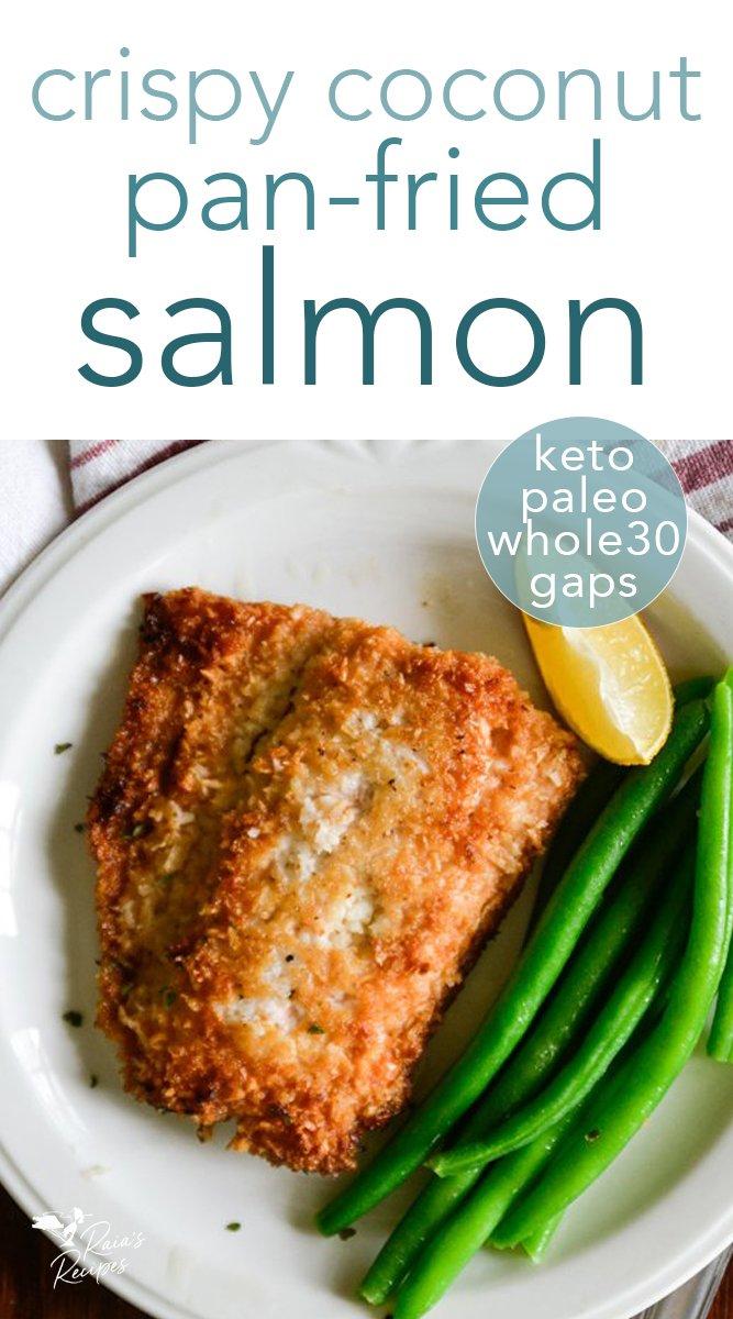 Paleo, Keto, Whole30 Crispy Coconut Pan-Fried Salmon #glutenfree #paleo #gapsdiet #whole30 #keto #lowcarb #seafood #dinner #salmon #coconut #fried #healthyfood