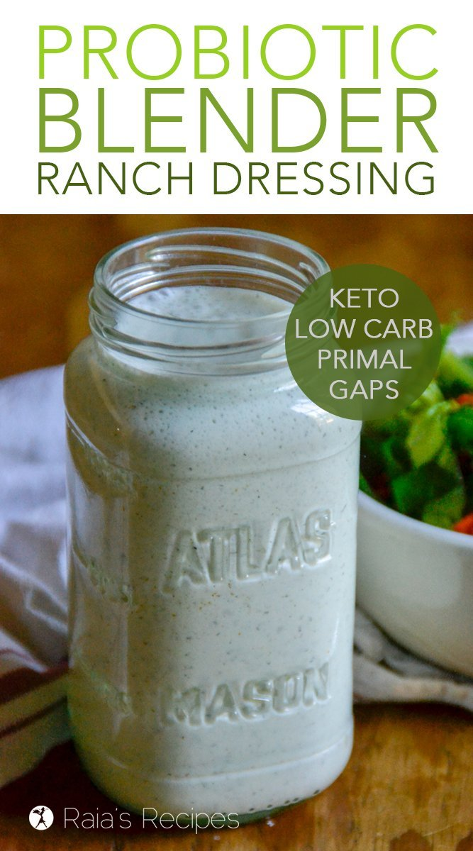 Probiotic Blender Ranch Dressing #glutenfree #keto #lowcarb #primal #GAPSdiet #probiotic #guthealth #salad #dressing #ranch