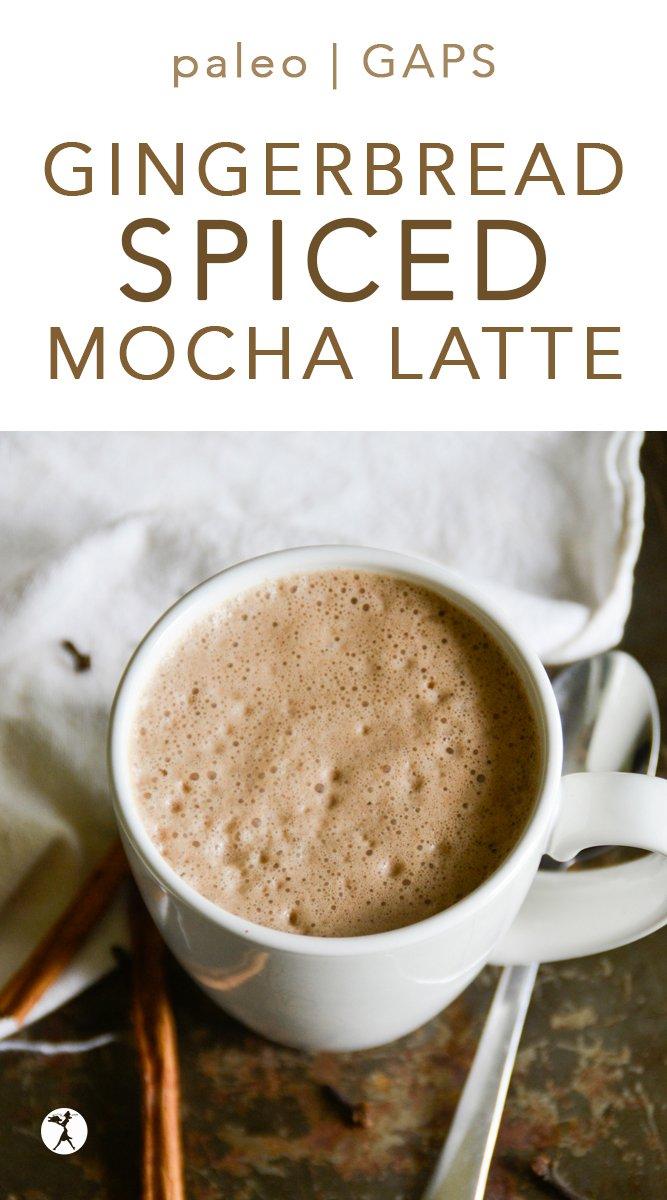 Paleo Gingerbread Spiced Mocha Latte #gingerbread #mocha #latte #homemade #coffee #paleo #glutenfree #dairyfree #eggfree #refinedsugarfree #GAPSdiet #realfood #spiced