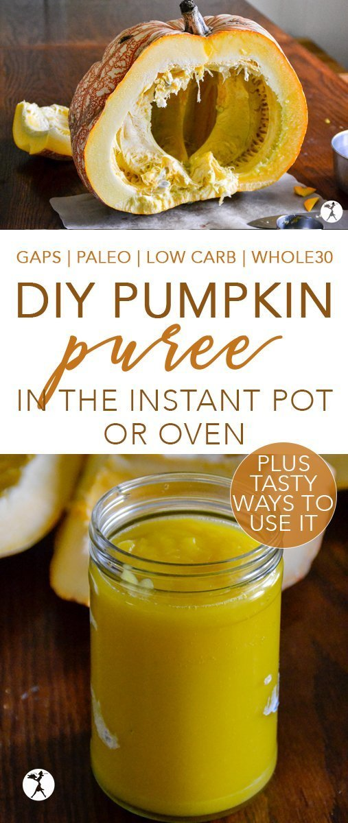 No need to buy canned pumpkin at the grocery store. Make your own pumpkin puree easily in the Instant Pot or oven with this tutorial! And bonus - I'll show you how to use it, too... #pumpkin #squash #instantpot #fall #pumpkinrecipes #paleo #gapsdiet #keto #lowcarb #realfood #whole30 #diy