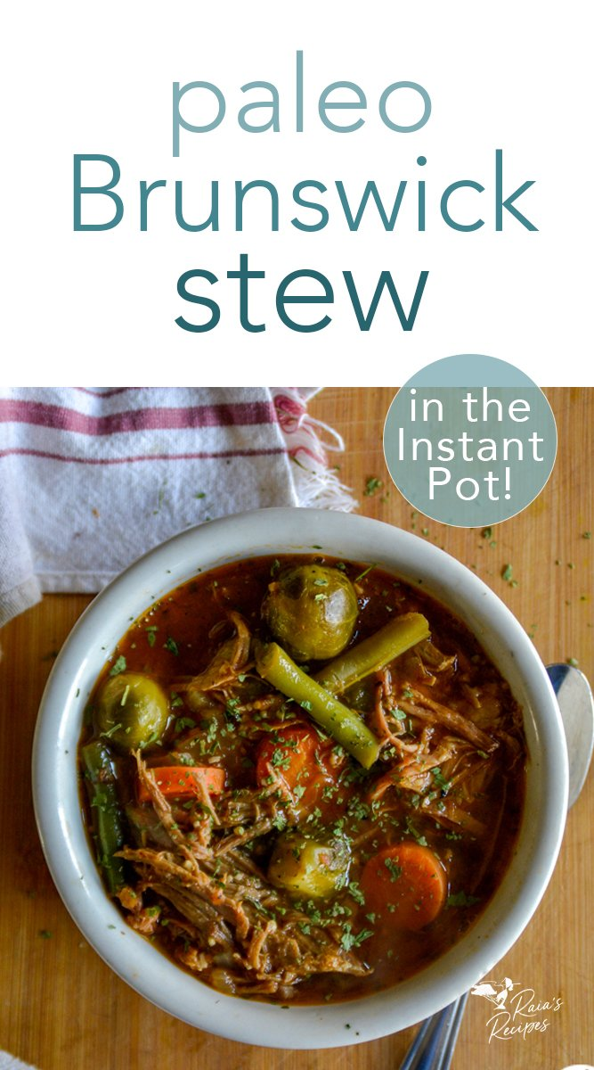Paleo Brunswick Stew in the Instant Pot #paleo #realfood #grainfree #dairyfree #eggfree #brunswickstew #southerfood #soup #stew #dinner #comfortfood #leftovers #pork #instantpot