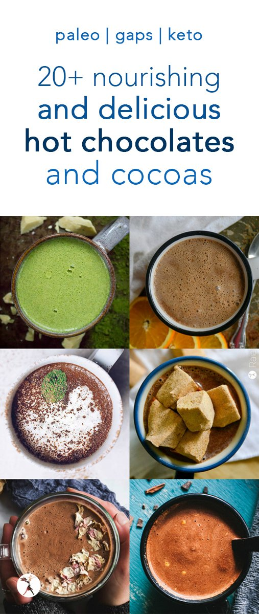 Hot chocolate lovers, feast your eyes! Here are over 20 delicious and nourishing hot chocolates and cocoas perfect for sipping during a chilly morning, noon, or night! Paleo, primal, keto, vegan, and GAPS diet options included so everyone can enjoy. #hotchocolate #hotcocoa #chocolate #paleo #primal #gapsdiet #dairyfree #keto #vegan #drinks