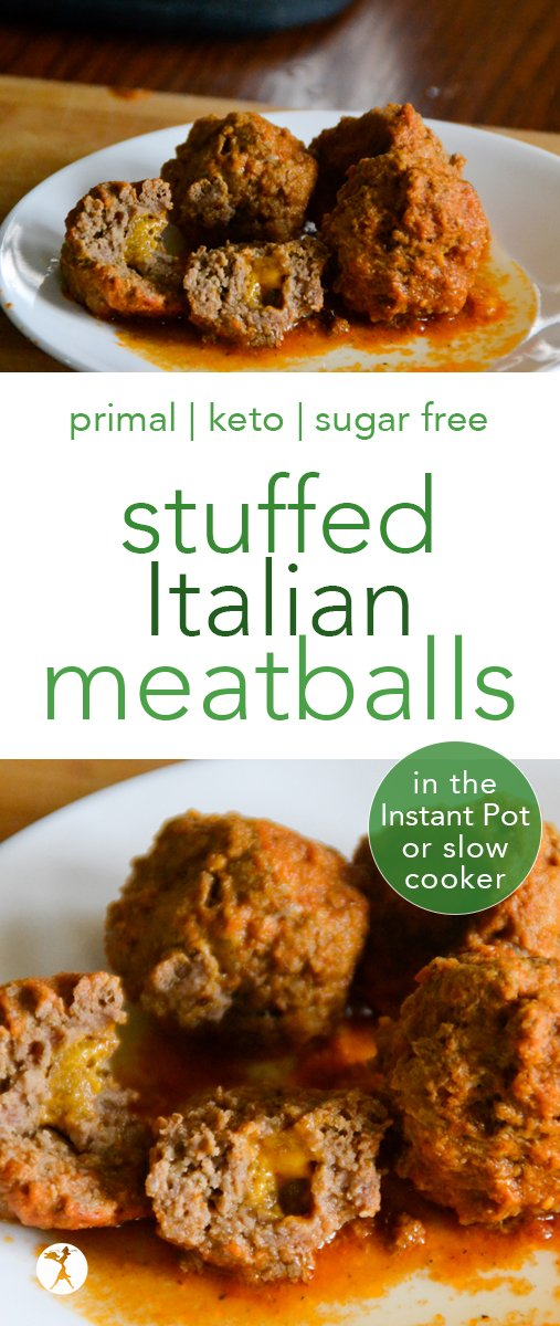 Whether you're in the mood for a fancy Italian dinner, or just want an easy comfort-meal, these Stuffed Italian Meatballs in the Instant Pot or Slow Cooker will satisfy and delight your tummy with their delicious garlic and herbed flavor and gooey cheesy filling. #primal #keto #sugarfree #fullgaps #meatballs #italian #cheese #instantpot #slowcooker