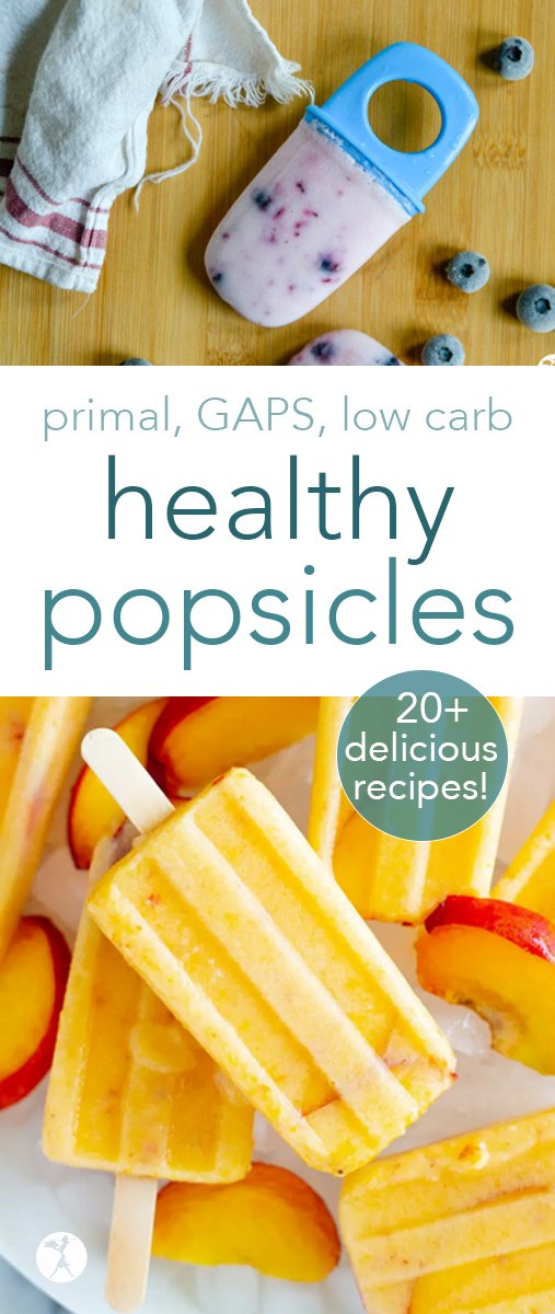 Jump into summer with these healthy popsicles! Over 20 delicious paleo, GAPS, and low carb popsicles, creamsicles, and fudgesicles the whole family will enjoy! #popsicles #creamsicles #fudgesicles #healthy #primal #gapsdiet #keto #lowcarb #glutenfree #traditionalfood