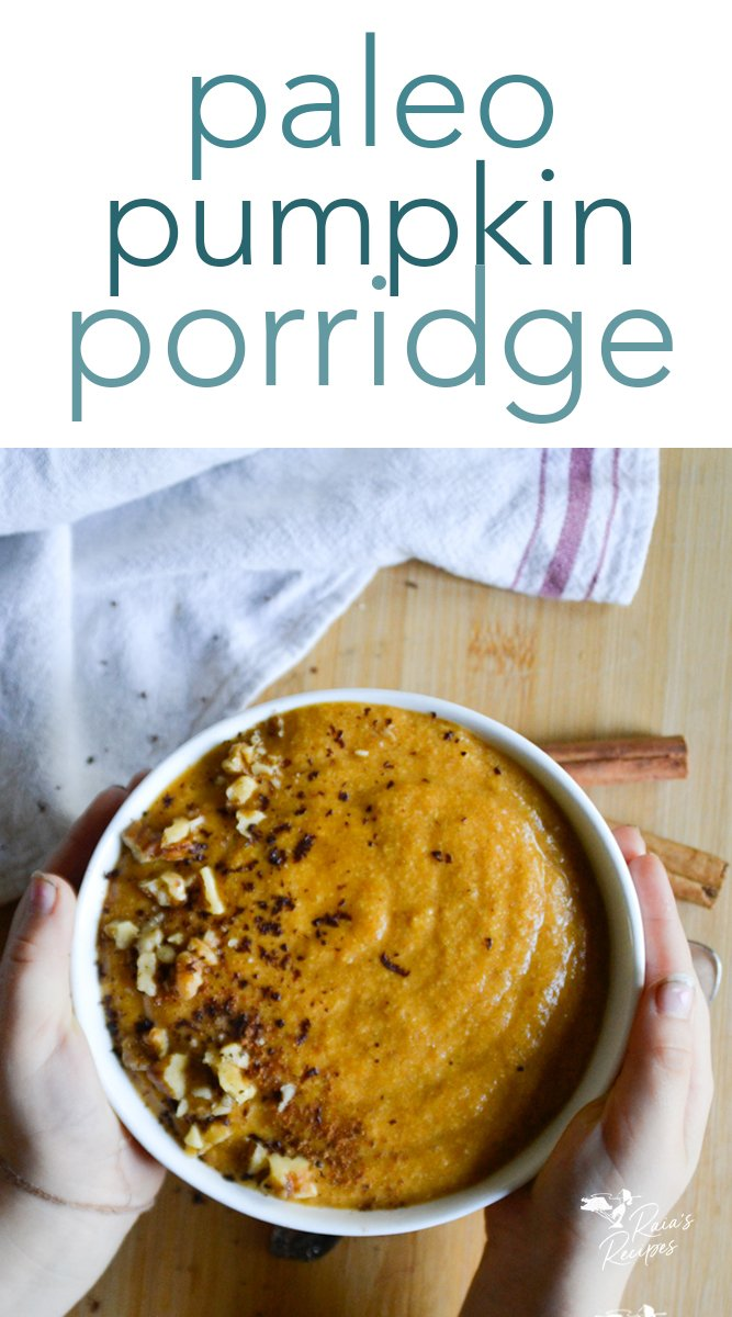 The perfect allergy-friendly breakfast for a chilly morning, this paleo pumpkin porridge is easy to whip up and free from refined sugars. #breakfast #porridge #paleo #pumpkin #glutenfree #dairyfree #eggfree #nourishing