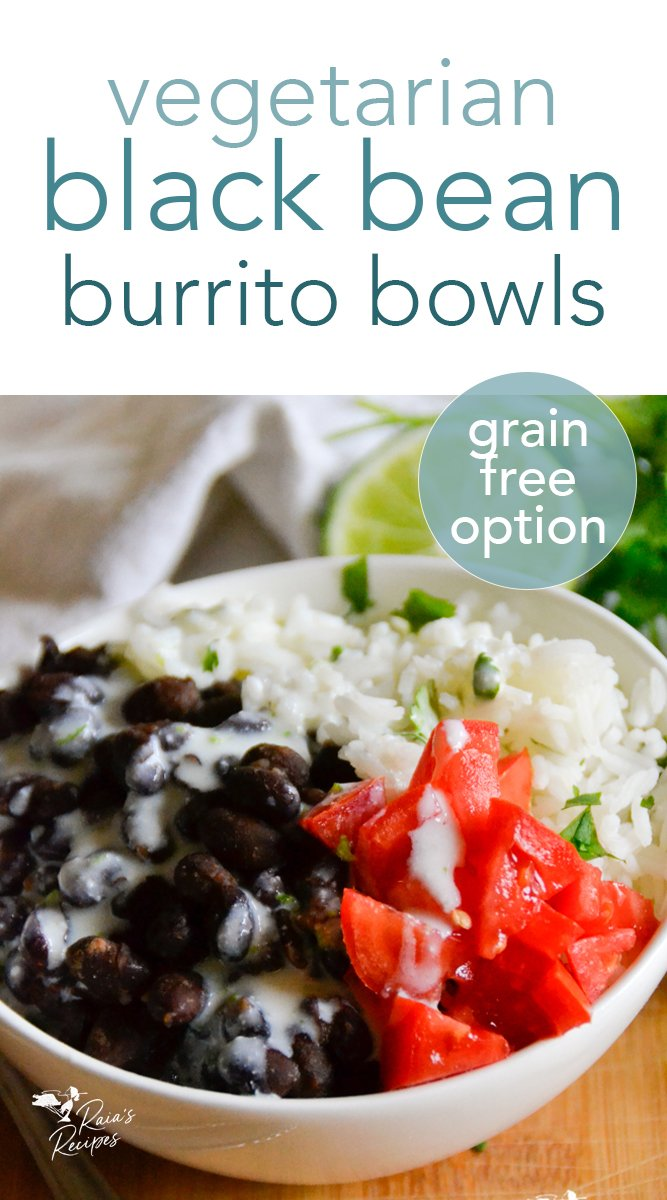 Easy Vegetarian Black Bean Burrito Bowls from raiasrecipes.com #vegetarian #glutenfree #grainfree #burrito #bowl #healthy #kidfriendly