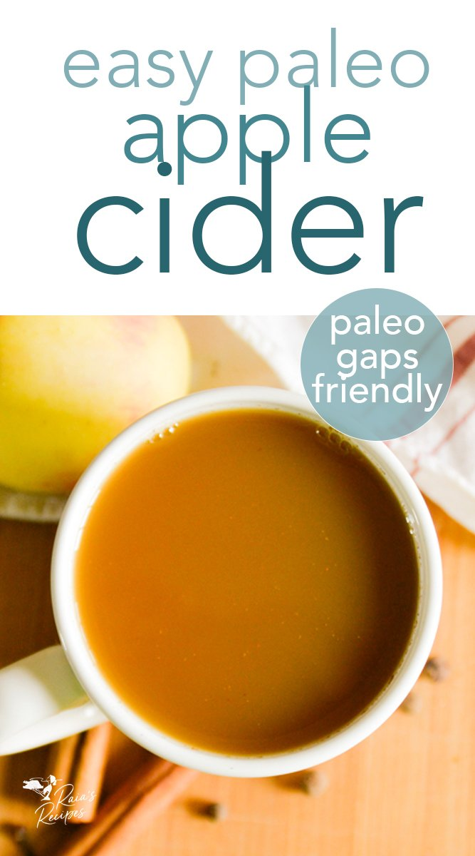 Nourish yourself while warming up with this easy and delicious homemade paleo apple cider! #homemade #paleo #apple #cider #drinks #glutenfree #gapsdiet #cinnamon