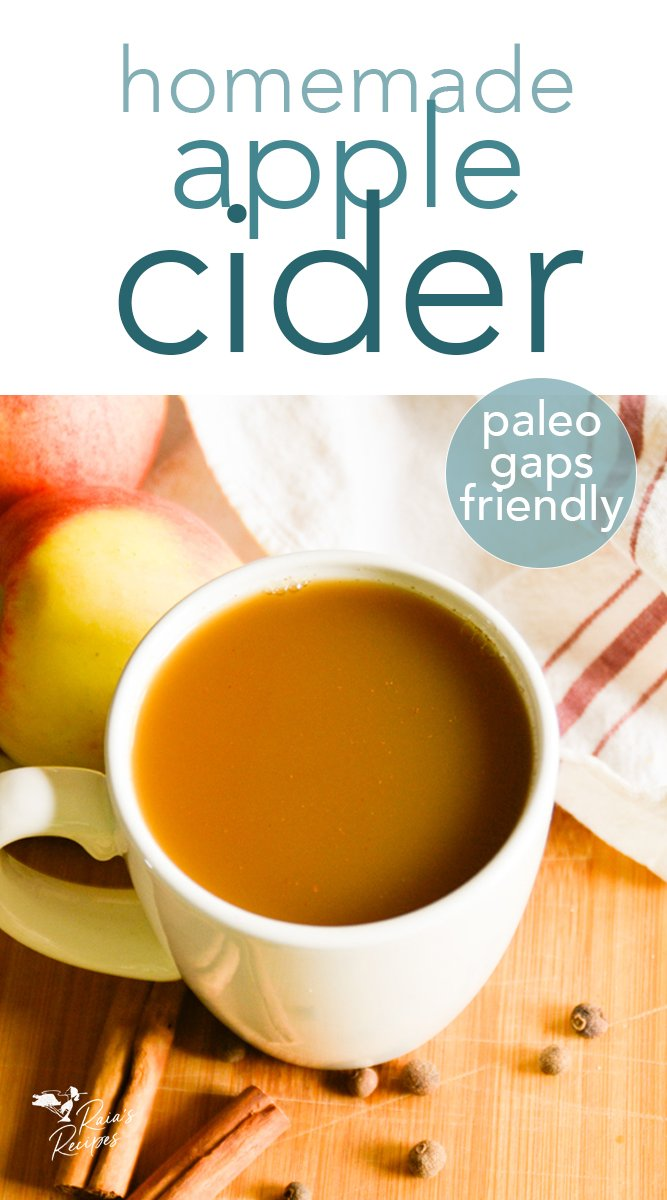 Homemade paleo apple cider from raiasrecipes.com #paleo #apple #cider #drinks #glutenfree #gapsdiet #cinnamon