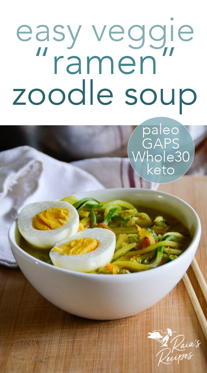 Easy veggie ramen zoodle soup from raiasrecipes.com #ramen #veggies #soup #zoodles #keto #paleo #whole30 #glutenfree #vegan #vegetarian #gapsdiet