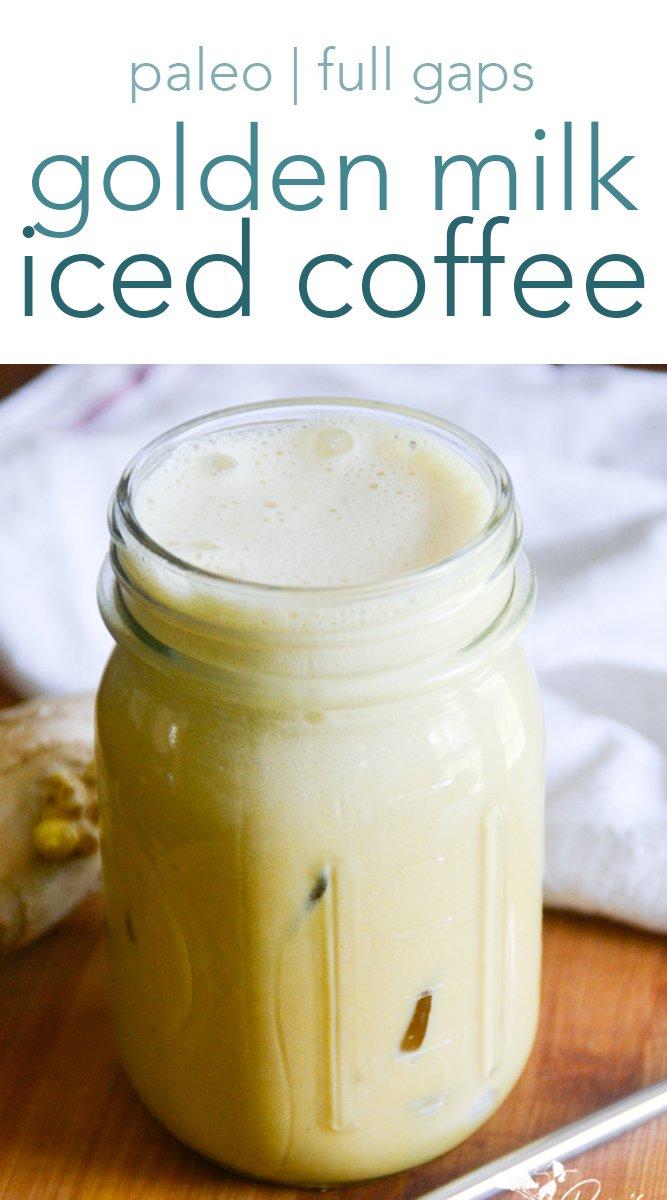 Paleo and GAPS friendly golden milk iced coffee from raiasrecipes.com #goldenmilk #coffee #icedcoffee #paleo #agapsdiet #drinks #antiinflammatory