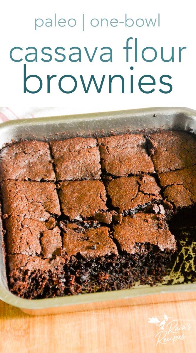 easy one-bowl cassava flour brownies from raiasrecipes.com